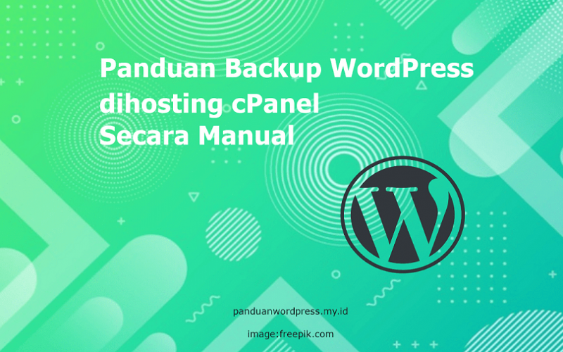 Panduan Backup WordPress dihosting cPanel Secara Manual